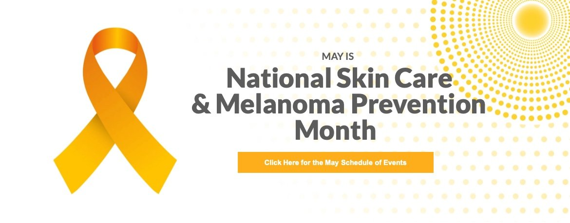 May is National Skin Care & Melanoma Prevention Month Banner